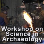 Workshop on Science in Archaeology