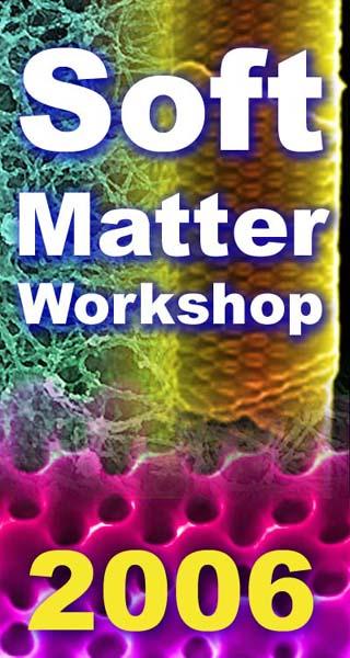 Soft Matter Workshop